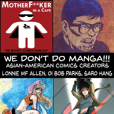 We Don't Do Manga! Asian-American Comics Creators pt. 1