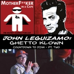 John Leguizamo - Ghetto Klown