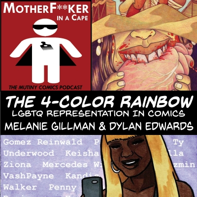 The 4 Color Rainbow: LGBTQ Representation in Comics  Pt. 2