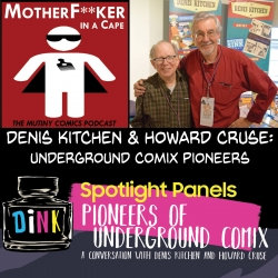 Denis Kitchen & Howard Cruse - Underground Comix Pioneers!