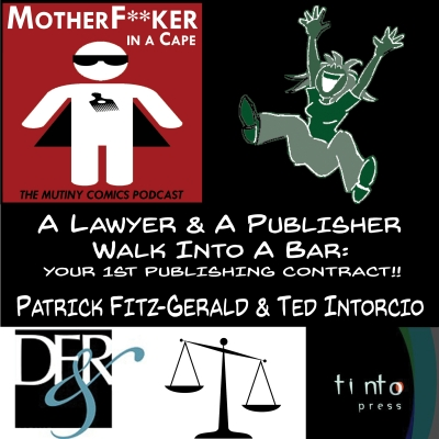 A Lawyer & A Publisher Walk into a Bar: Your 1st Publishing Contract! What To Do?!?